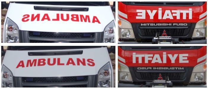 Ambulans ve İtfaiye Yazılarının Ters Yazılması