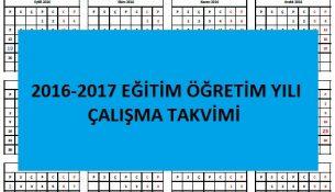2016-2017 Eğitim Öğretim Yılı Çalışma Takvimi