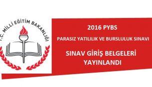 2016 PYBS Sınav Giriş Belgeleri